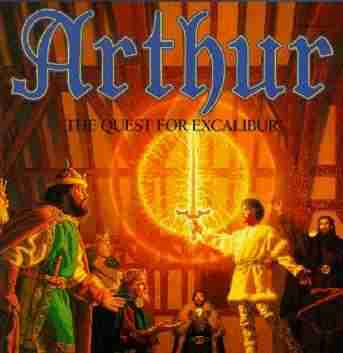 Arthur: The Quest for Excalibur]